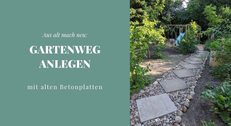 Gartenweg Betonplatten Upcycling