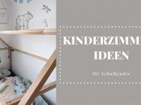 Kinderzimmer-Ideen für Schulkinder