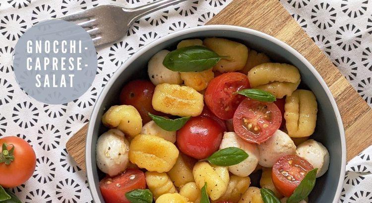 Gnocchi Caprese Salat