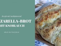 Rezept: Mozzarella-Brot mit Knoblauch
