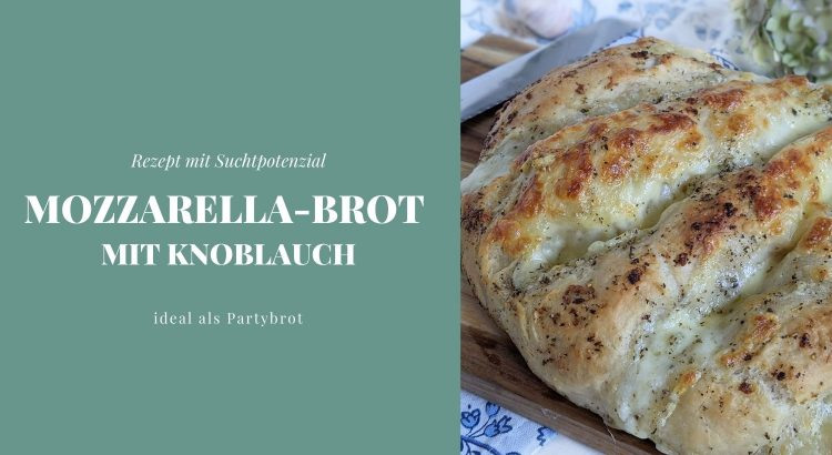 Mozzarellabrot Rezept