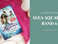 Rezension: Alea Aquarius 6 - Der Fluss des Vergessens