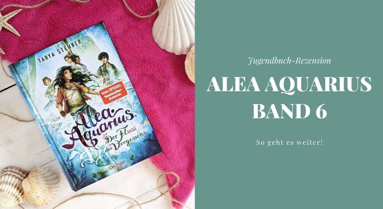 Alea Aquarius Band 6 Rezension