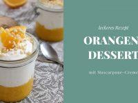 Rezept: Orangen-Dessert mit Mascarpone