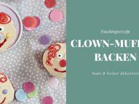 Rezept: Clown-Muffins für Fasching