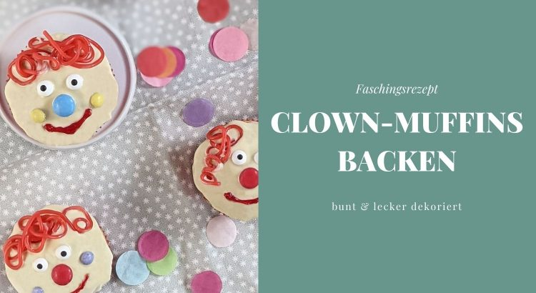 Clown Muffins Rezept