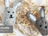 DIY: Hasen filzen zu Ostern