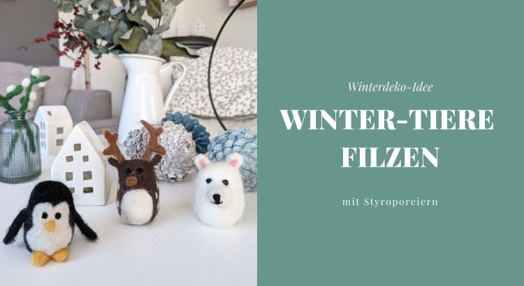 Winterdeko DIY filzen
