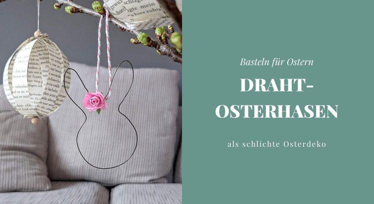 Draht-Osterhasen DIY