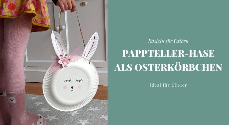Osterkörbchen basteln Idee
