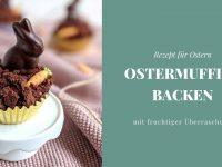 Rezept: Ostermuffins backen