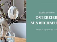 DIY: Ostereier aus Buchseiten basteln