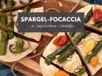 Rezept: Spargel-Focaccia in verschiedenen Varianten