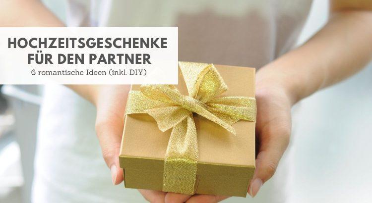 Hochzeitsgeschenke Partner